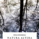 Pina Inferrera. Natura Altera