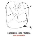 Lucio Fontana / Salvatore Astore