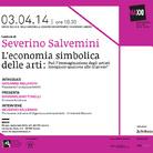 Severino Salvemini. L'economia simbolica delle arti. Può l'immaginazione degli artisti insegnare qualcosa alle imprese?