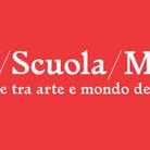 Convegno Arte/Scuola/Museo. Esperienze tra arte e mondo della scuola
