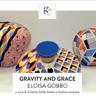 Eloisa Gobbo. Gravity and grace