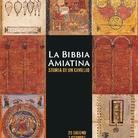 La Bibbia amiatina. Storia di un cimelio