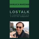 LOSTALK - Il complotto dell'arte | l'arte del complotto | Gianluca Marziani