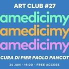 I Giovedì della Villa - Art Club 27: #Villamedicimylove