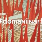 #DomaniInArte