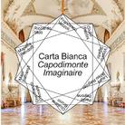 Carta Bianca Capodimonte Imaginaire