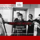 """Open Day Museo - Apertura del Centro Internazionale per le Arti dello Spettacolo """"Franco Zeffirelli"""""""