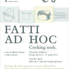 Fatti ad hoc. Cooking tools