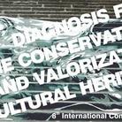 VIII Convegno internazionale - Diagnosi, conservazione e valorizzazione del Patrimonio Culturale