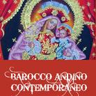 Barocco andino contemporaneo: l'influenza dei maestri italiani nella Scuola di Cuzco
