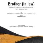 Brother (in law). Arte, identità e immigrazione in un mondo senza confini
