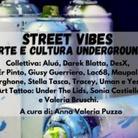 Street vibes: arte e cultura underground