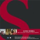 Luigi Serra. Per La Galleria Nazionale delle Marche