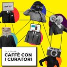 Caffè con i curatori - Talk online