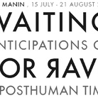 Waiting For Rave. Anticipation of Posthuman Time