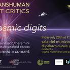 Transhuman Art Critic. Emil Schult e Emma Nilsson - Performance multimediale