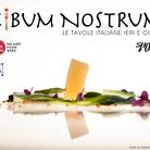 Cibum Nostrum – Le Tavole Italiane ieri e oggi