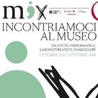 MIX – Incontriamoci al museo