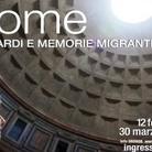 Rhome. Sguardi e memorie migranti
