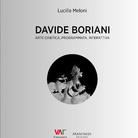 Davide Boriani. Arte cinetica, programmata, interattiva di Lucilla Meloni - Presentazione