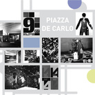 Triennale Live - Episodio #2. Gruppo A12. Piazza De Carlo