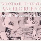 Angelo Ruffoni. Mondo Illustrato