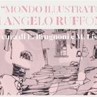 Angelo Ruffoni. Mondo Illustrato
