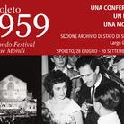 Spoleto 1959. Il secondo Festival dei Due Mondi
