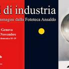 Scatti di industria. 160 anni di immagini dalla Fototeca Ansaldo