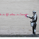 Banksy, What we do in life echoes in Eternity, New York