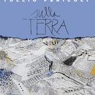 Tullio Pericoli. Sulla Terra. 1995-2015