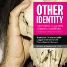 Other Identity. Altre forme di identità culturali e pubbliche