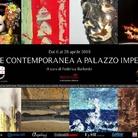 L'arte contemporanea a Palazzo Imperiale