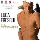 Luca Freschi. The Messengers