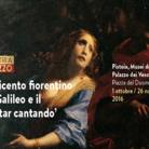 Il Seicento fiorentino tra Galileo e il 'recitar cantando'