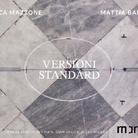 Monica Mazzone e Mattia Barbieri. Versioni Standard