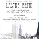 Immagini della vecchia Cremona nelle Lastre Betri