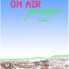 On Air. Paesaggio
