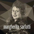 Margherita Sarfatti. Segni, colori e luci a Milano / Il Novecento Italiano nel mondo