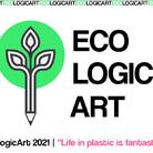 EcoLogicArt 2021 | Life in plastic is fantastic?