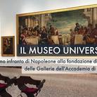 Il Museo Universale: dal sogno infranto di Napoleone alla fondazione di Brera e delle Gallerie dell'Accademia di Venezia