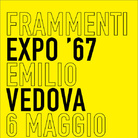 Emilio Vedova e Alexander Calder. Frammenti Expo '67