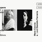 Le opere e gli archivi. Mara Coccia e Daniela Ferraria