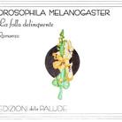 Massimo Napoli. Drosophila Melanogaster