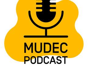 """Mudec Podcast. Il nuovo modo di """"guardare"""" l'arte"""