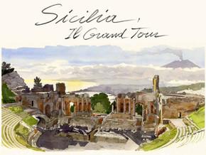 Sicilia. Il Grand Tour