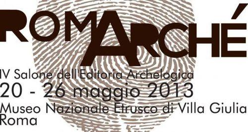 RomArchè. IV Salone dell'Editoria Archeologica, Museo Nazionale Etrusco di Villa Giulia, Roma