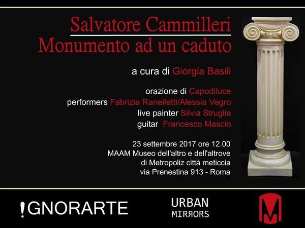 Salvatore Cammilleri. Monumento ad un caduto, MAAM - Museo dell'Altro e dell'Altrove, Roma