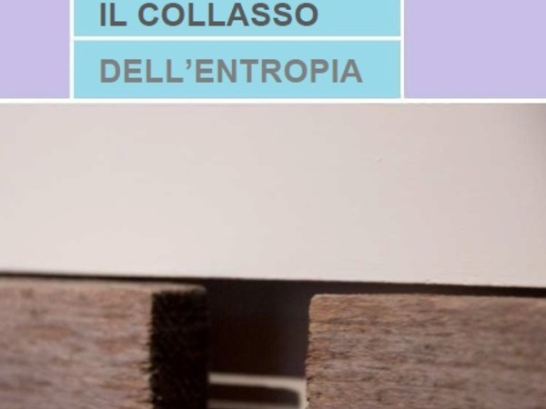 Il collasso dell'entropia, MAC - Museo d'Arte Contemporanea di Lissone