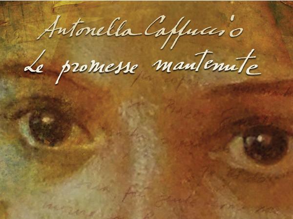 Antonella Cappuccio, Promesse Mantenute